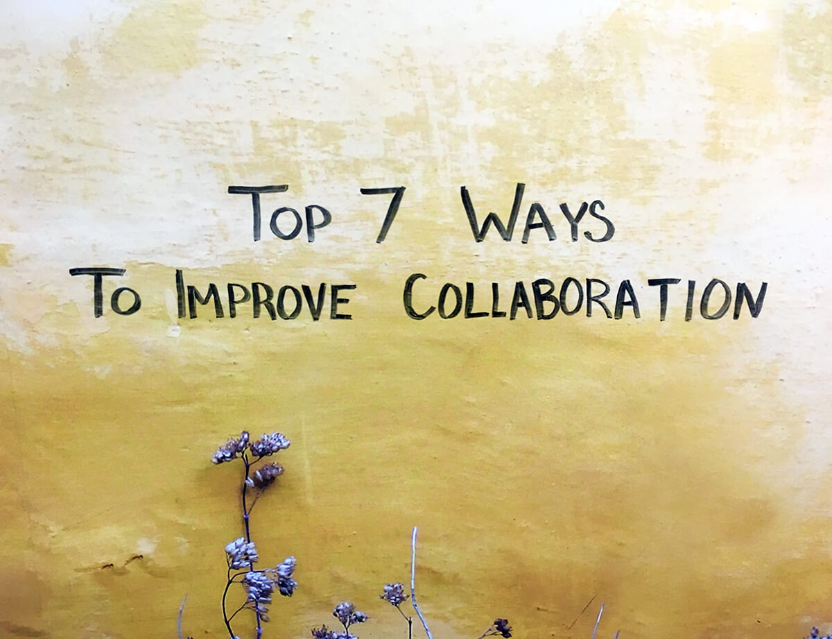 top 7 ways to improve collaboration
