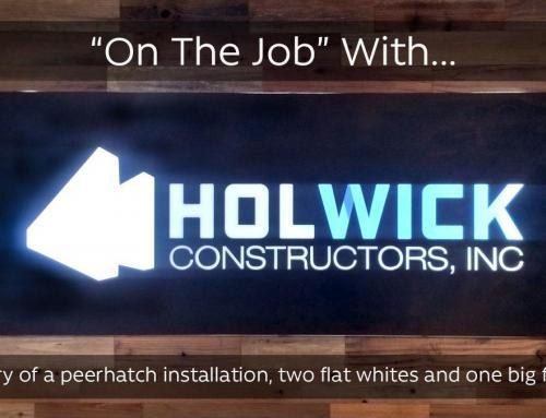 """On The Job"" – Holwick Constructors, Inc."